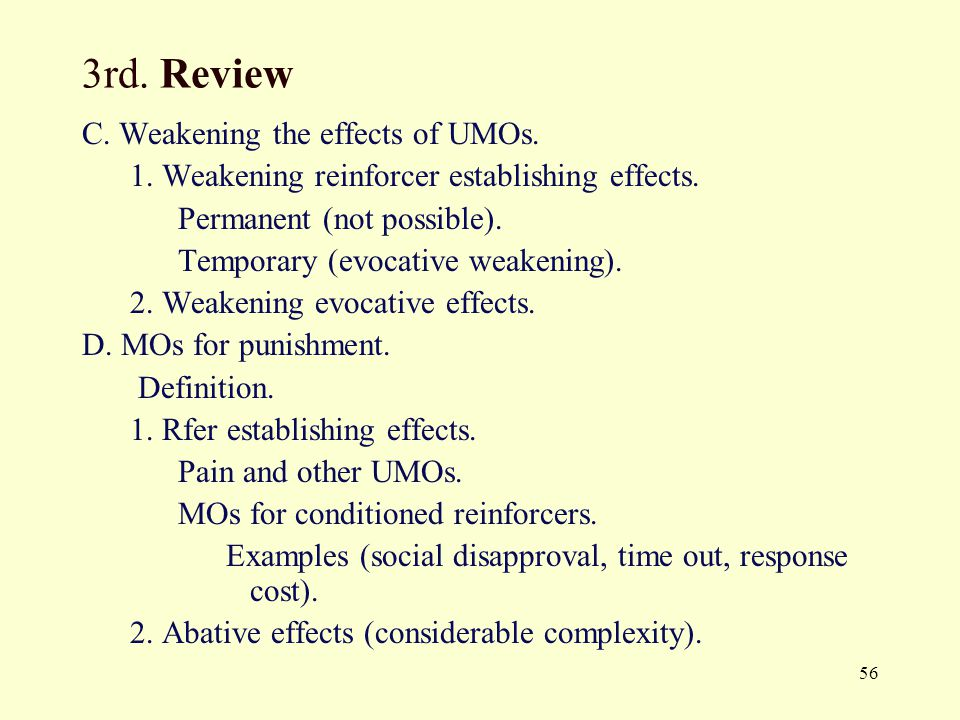 3rd. Review C. Weakening the effects of UMOs.