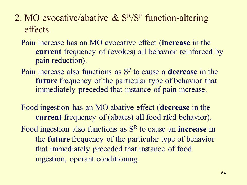 2. MO evocative/abative & SR/SP function-altering effects.