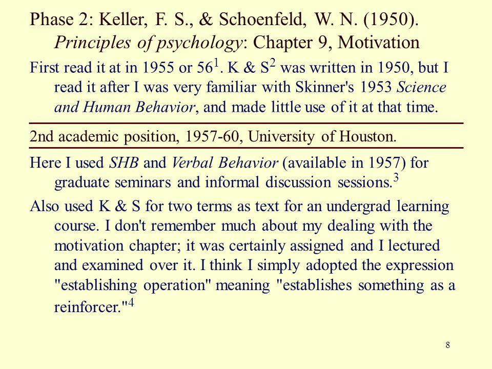 Phase 2: Keller, F. S. , & Schoenfeld, W. N. (1950)