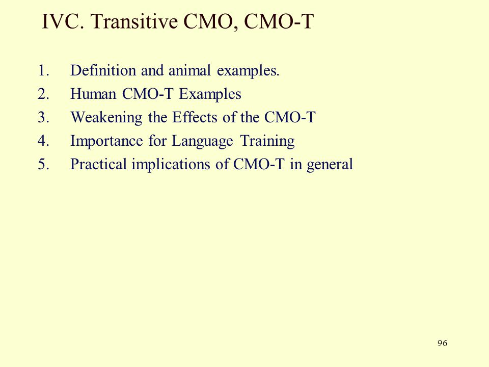 IVC. Transitive CMO, CMO-T