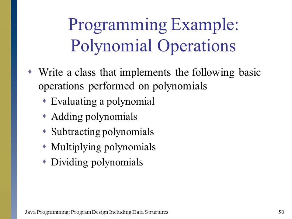 Programming Example: Polynomial Operations