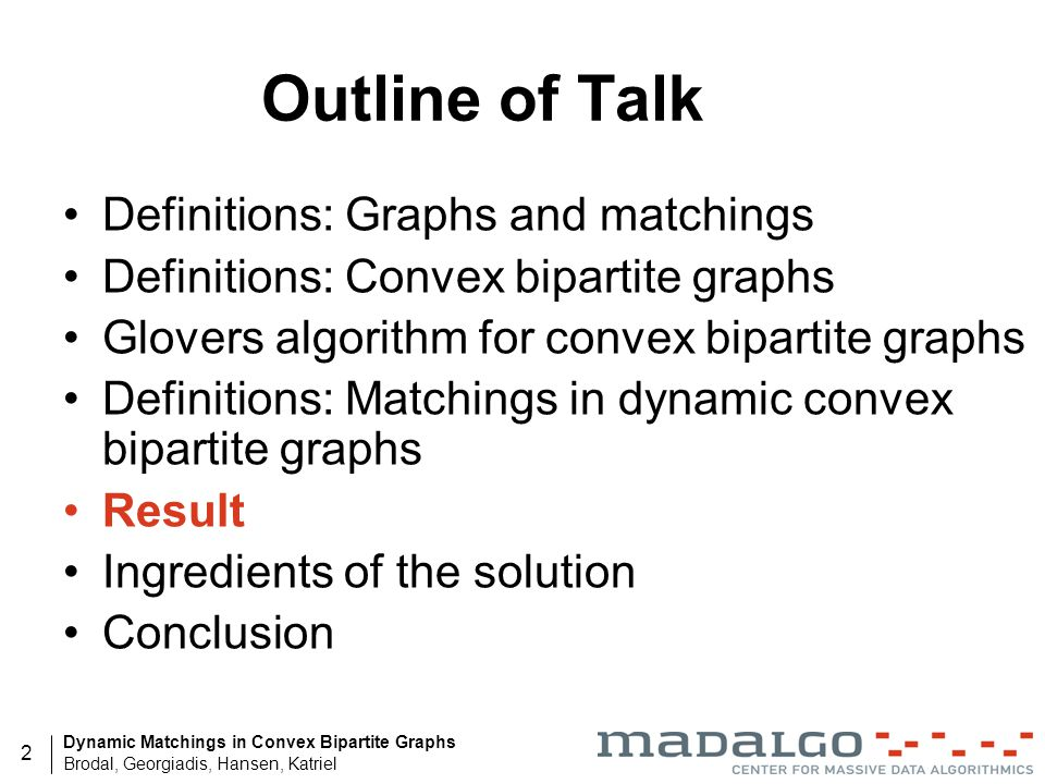 Outline of Talk Definitions: Graphs and matchings