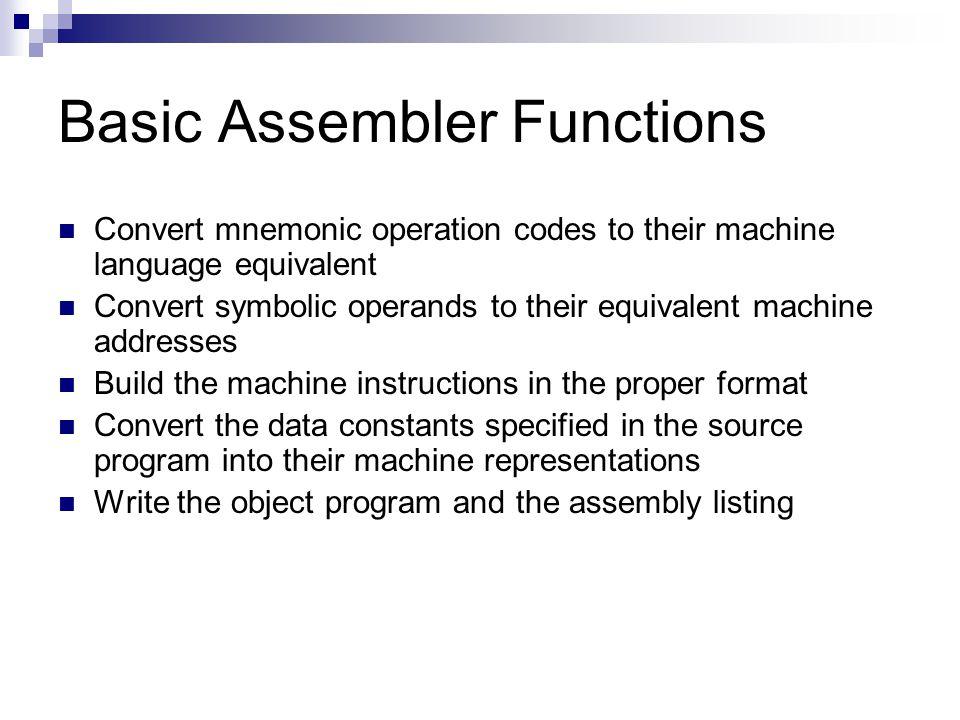 Basic Assembler Functions