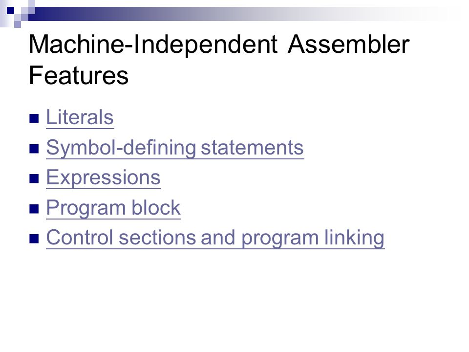 Machine-Independent Assembler Features
