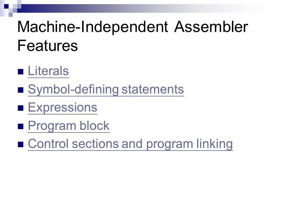 Machine-Independent Assembler Features