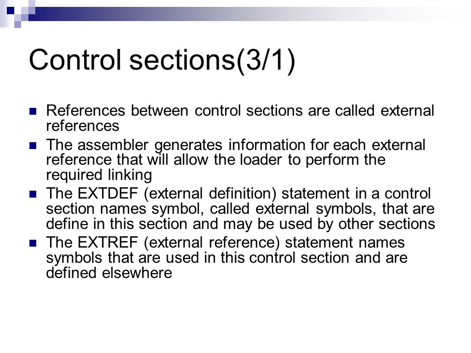 Control sections(3/1) References between control sections are called external references.