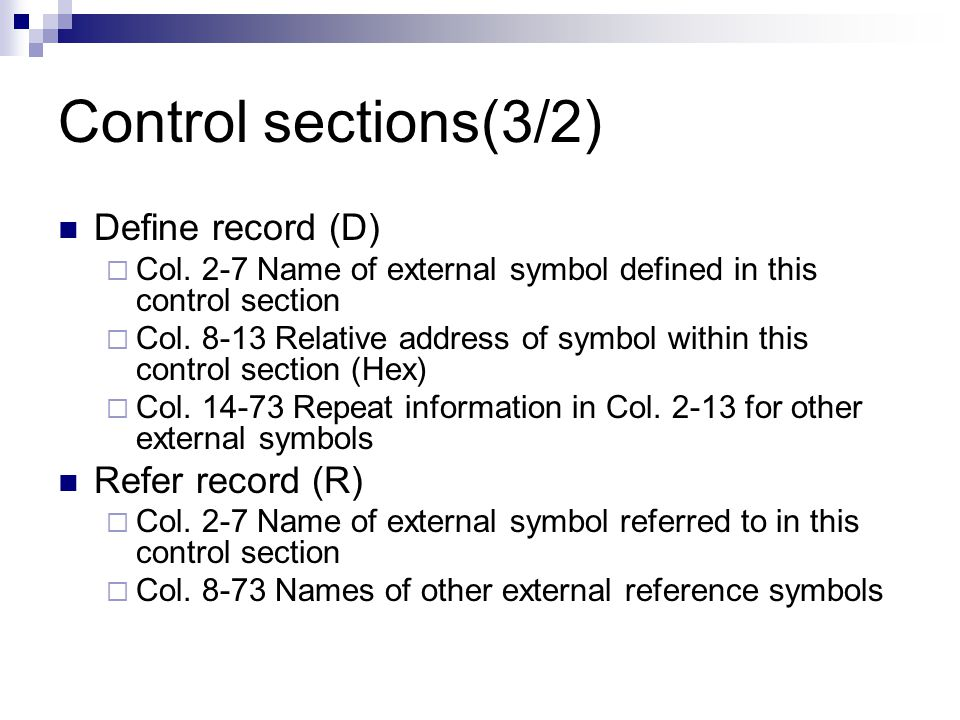 Control sections(3/2) Define record (D) Refer record (R)