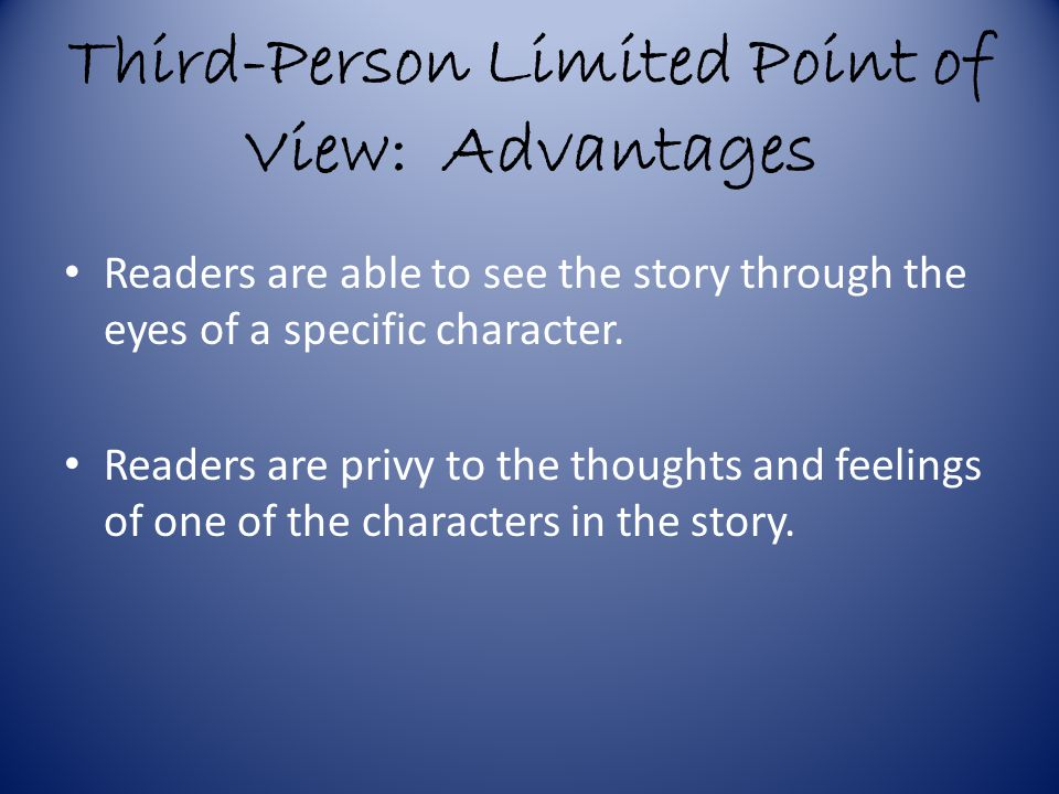 Third-Person Limited Point of View: Advantages
