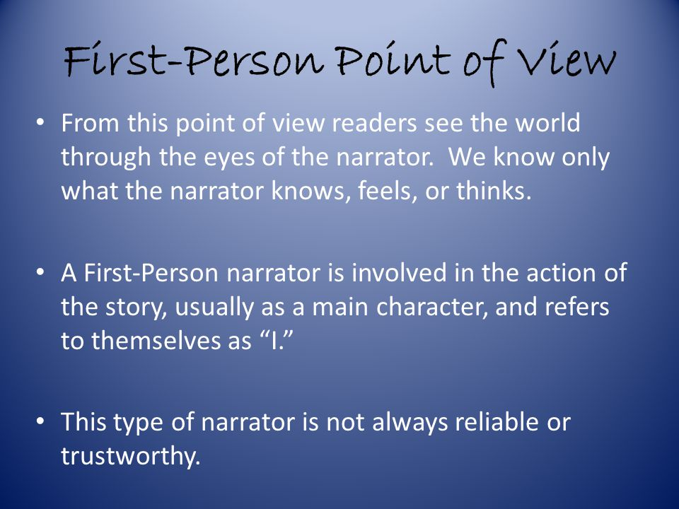 First-Person Point of View