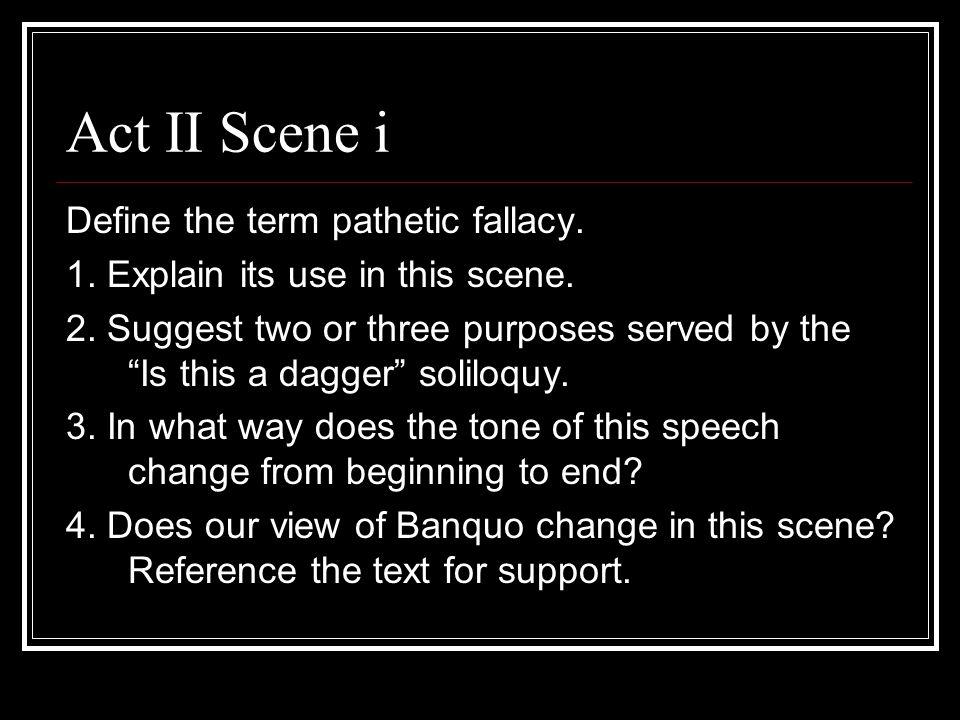 Act II Scene i Define the term pathetic fallacy.
