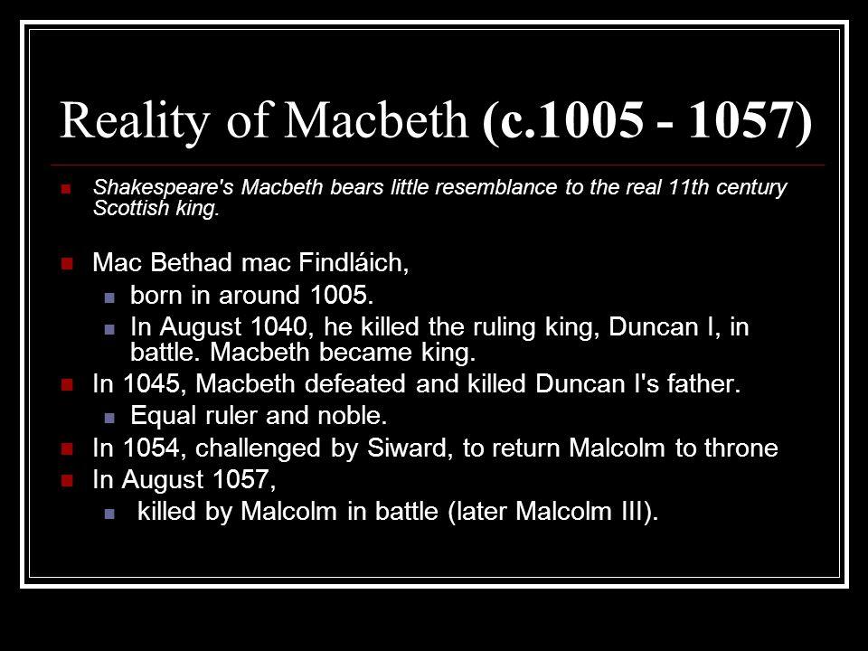 Reality of Macbeth (c.1005 - 1057)