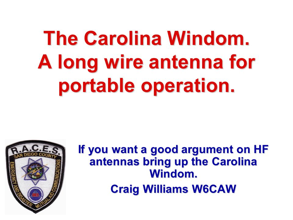 The Carolina Windom. A long wire antenna for portable operation.