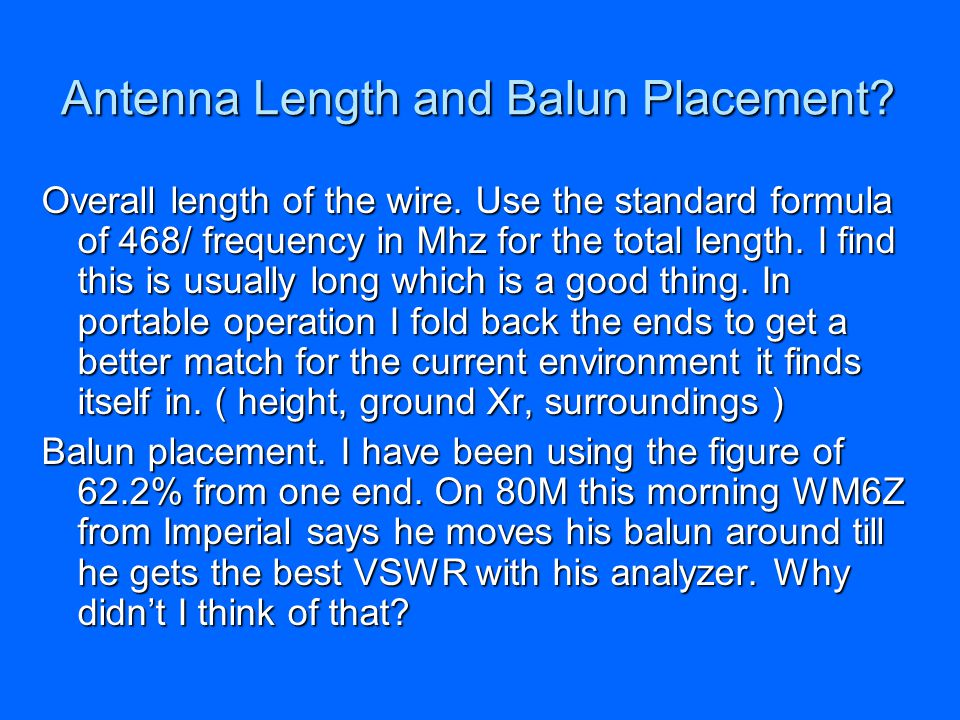 Antenna Length and Balun Placement