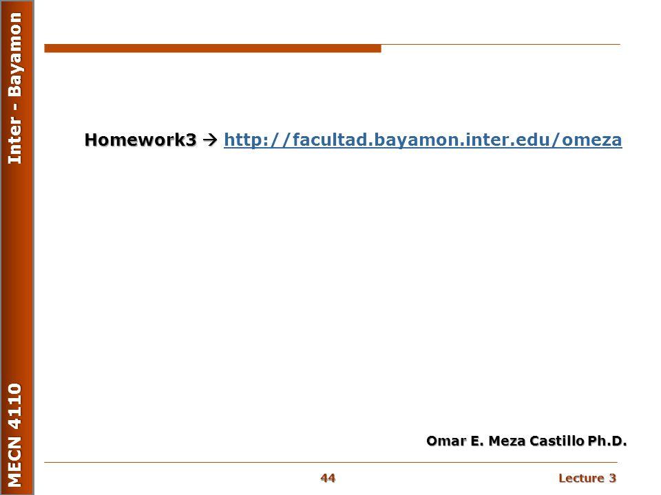 Homework3  http://facultad.bayamon.inter.edu/omeza