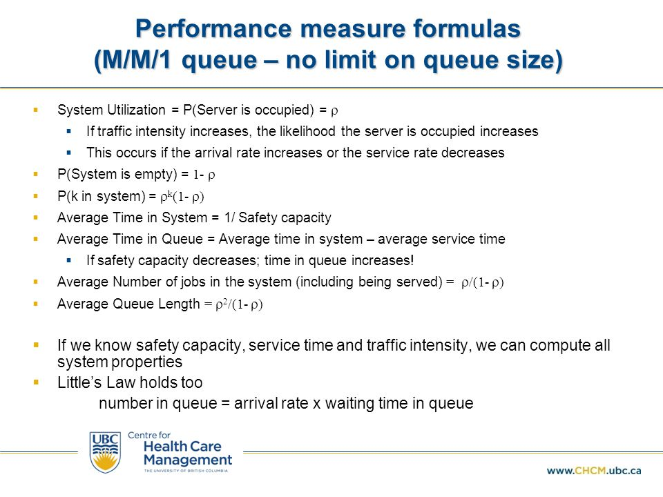 Performance measure formulas (M/M/1 queue – no limit on queue size)