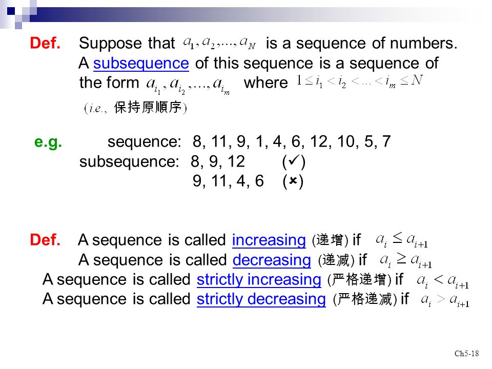 Def. Suppose that is a sequence of numbers.
