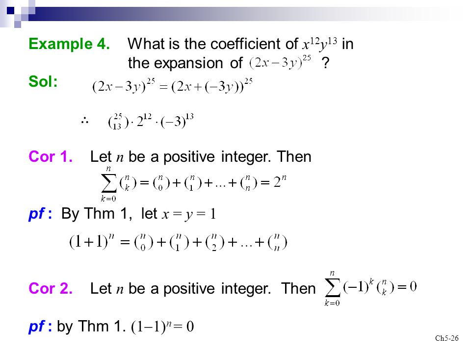 Example 4. What is the coefficient of x12y13 in