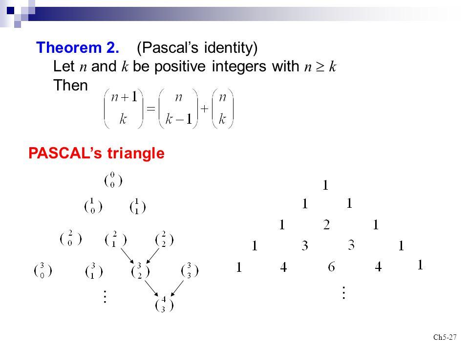 Theorem 2. (Pascal's identity)