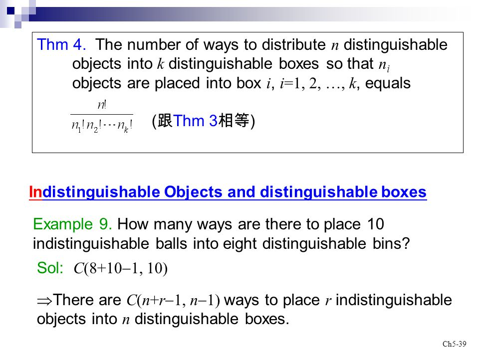 Thm 4. The number of ways to distribute n distinguishable