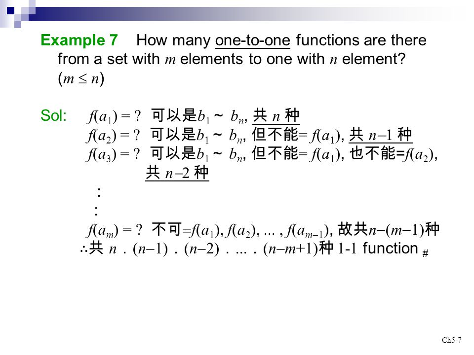 Example 7 How many one-to-one functions are there