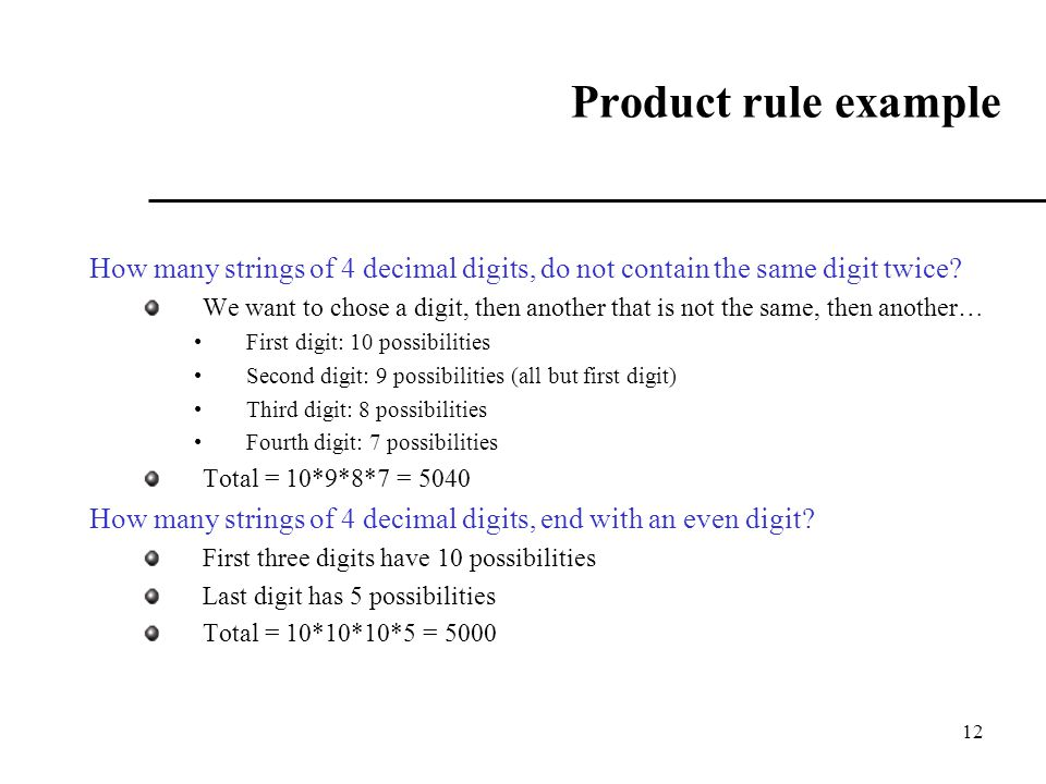 Product rule example How many strings of 4 decimal digits, do not contain the same digit twice