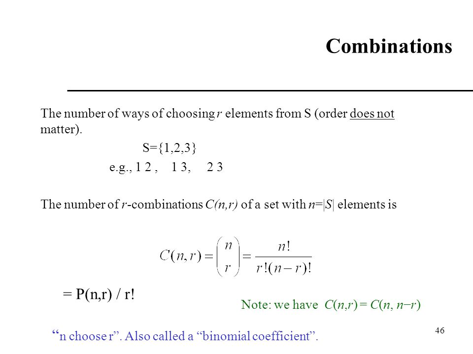 Combinations = P(n,r) / r!