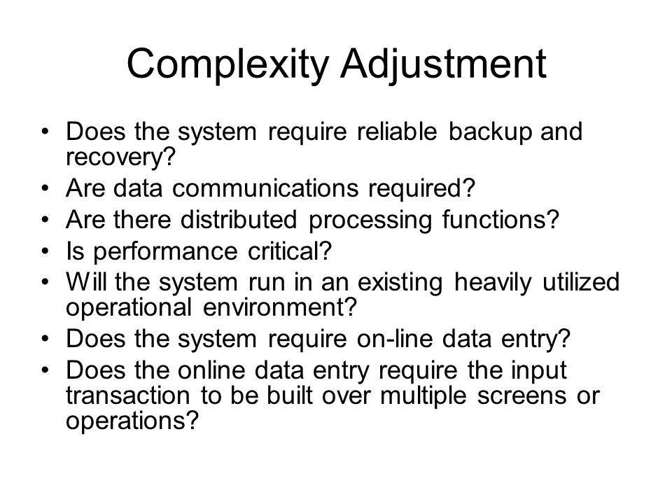 Complexity Adjustment