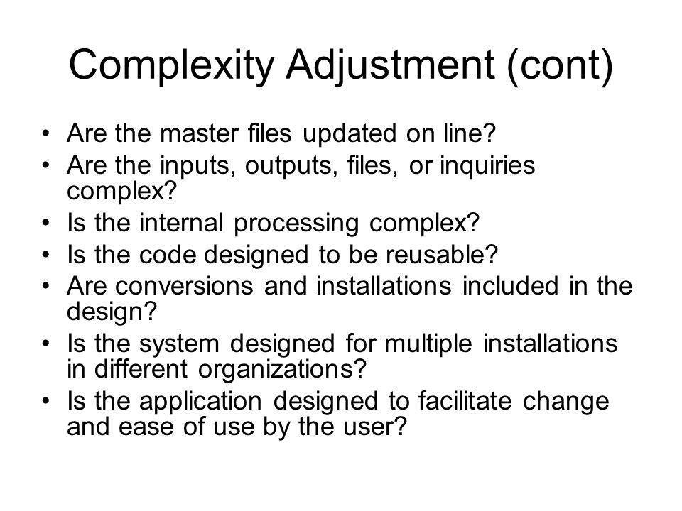 Complexity Adjustment (cont)