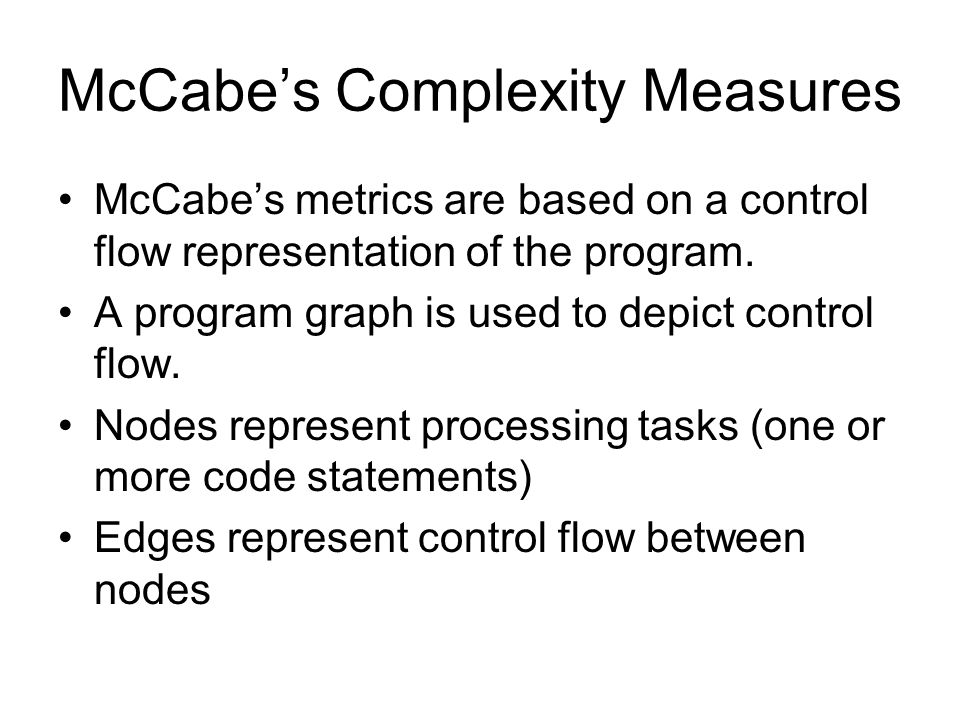 McCabe's Complexity Measures
