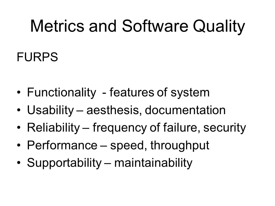Metrics and Software Quality