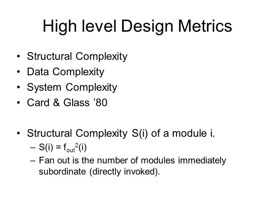 High level Design Metrics