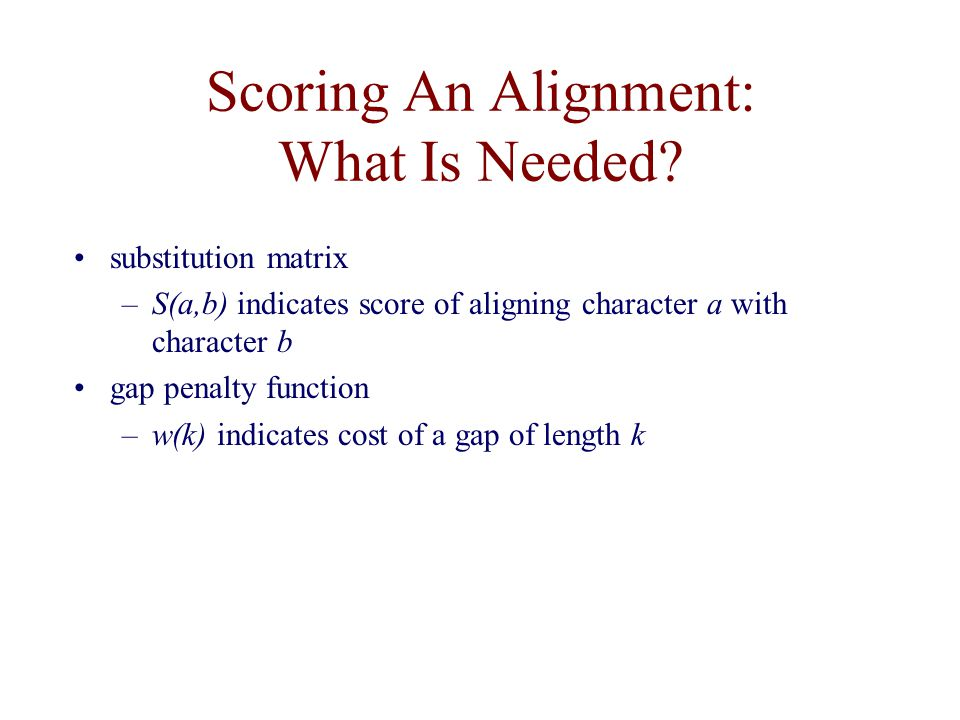Scoring An Alignment: What Is Needed