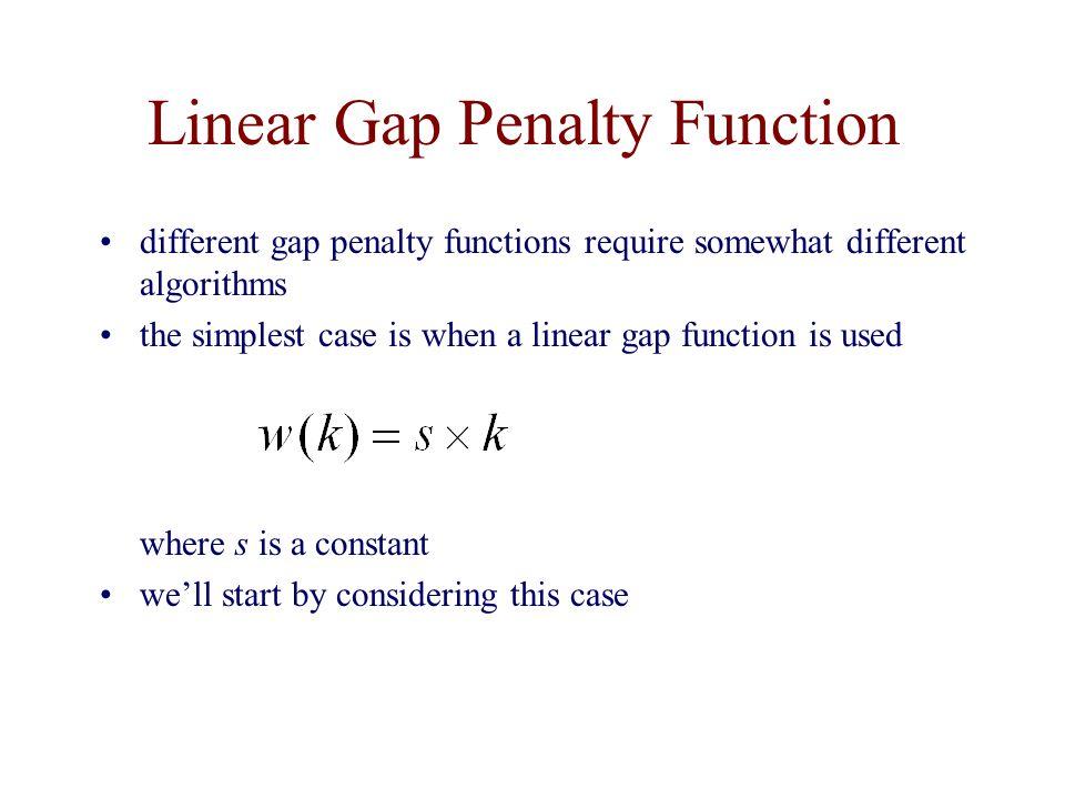 Linear Gap Penalty Function