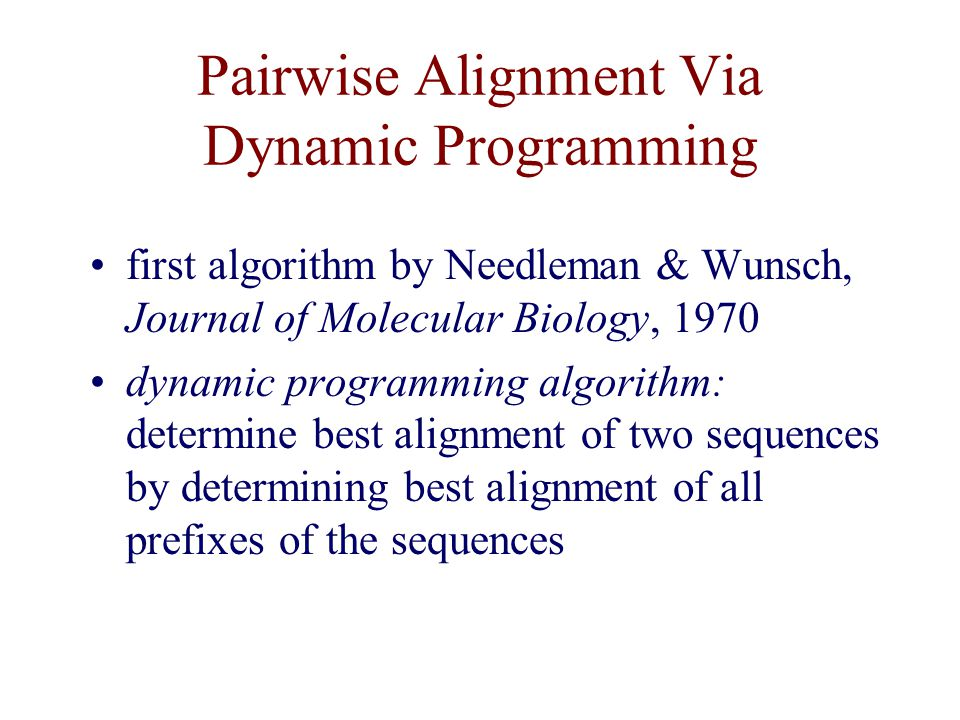 Pairwise Alignment Via Dynamic Programming