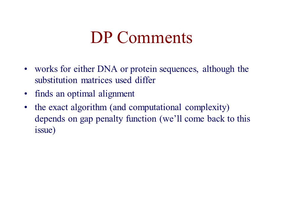 DP Comments works for either DNA or protein sequences, although the substitution matrices used differ.