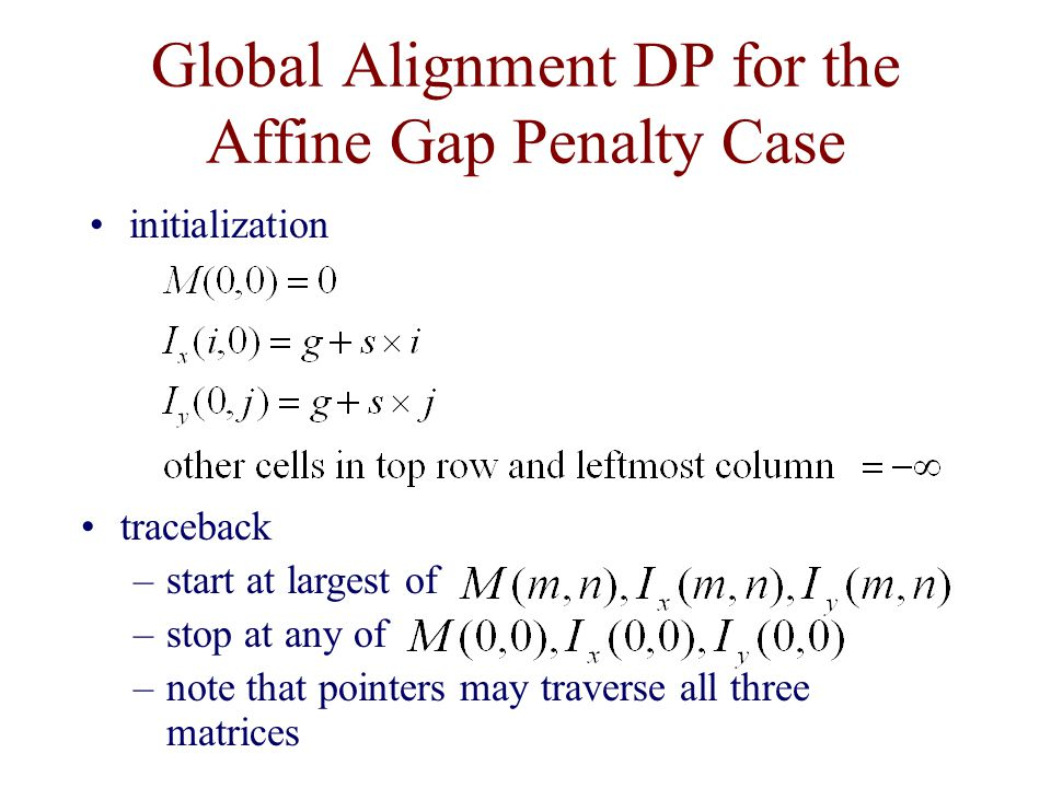 Global Alignment DP for the Affine Gap Penalty Case