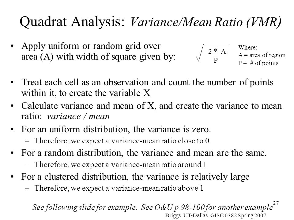 Quadrat Analysis: Variance/Mean Ratio (VMR)