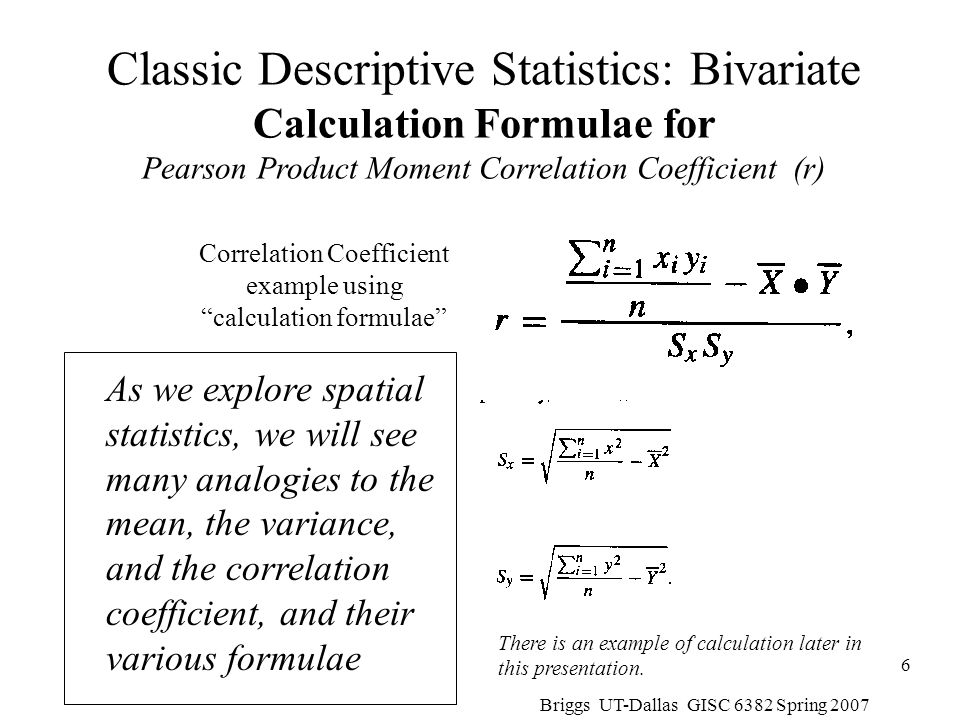 Classic Descriptive Statistics: Bivariate Calculation Formulae for Pearson Product Moment Correlation Coefficient (r)