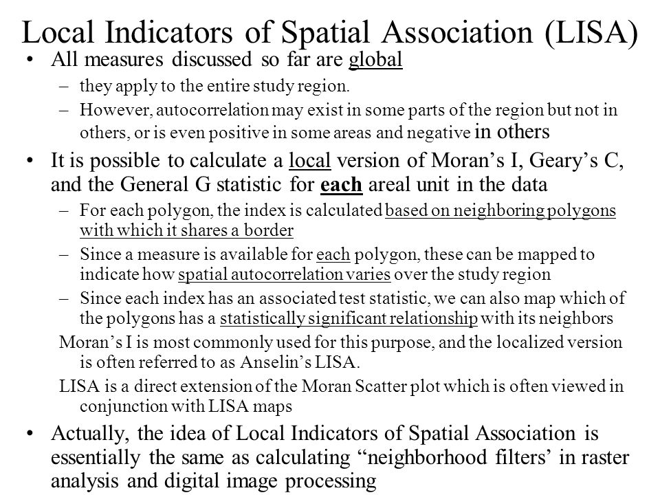Local Indicators of Spatial Association (LISA)
