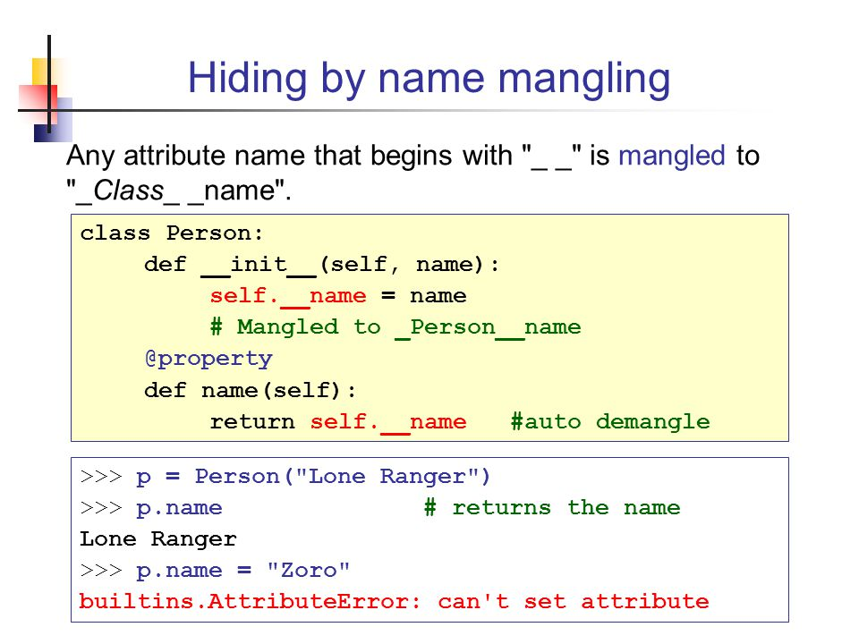 Hiding by name mangling