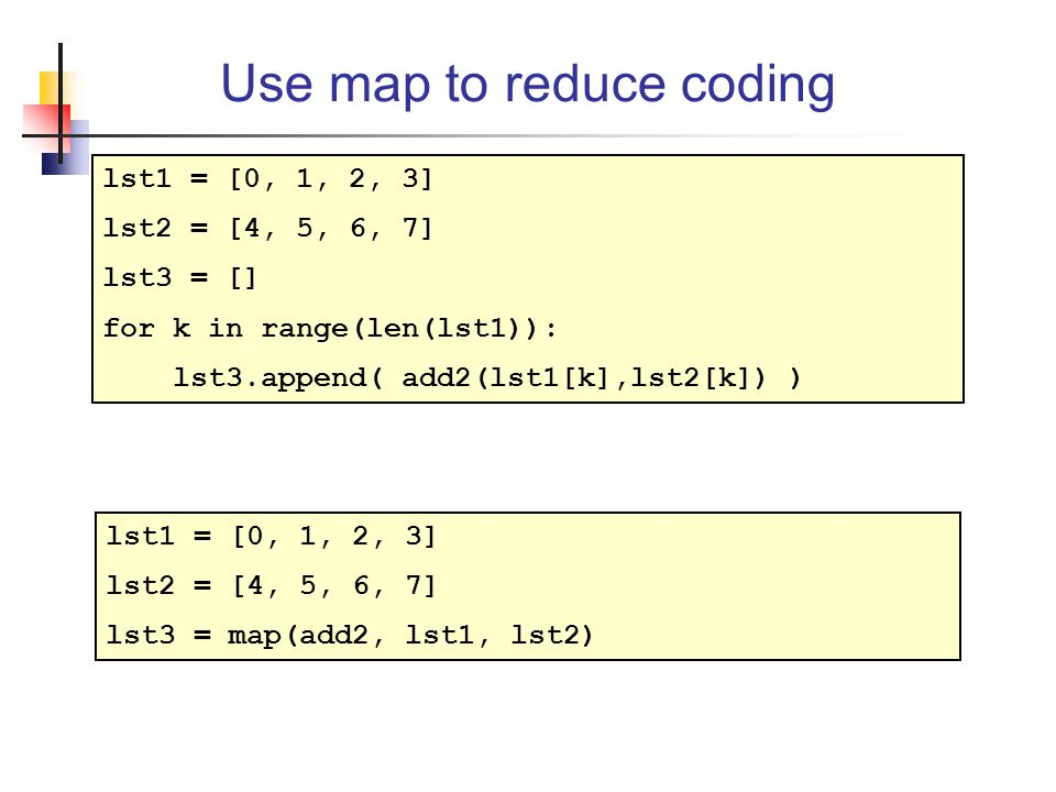 Use map to reduce coding