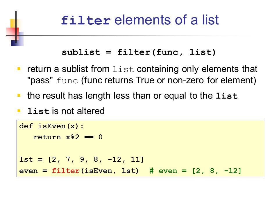 sublist = filter(func, list)