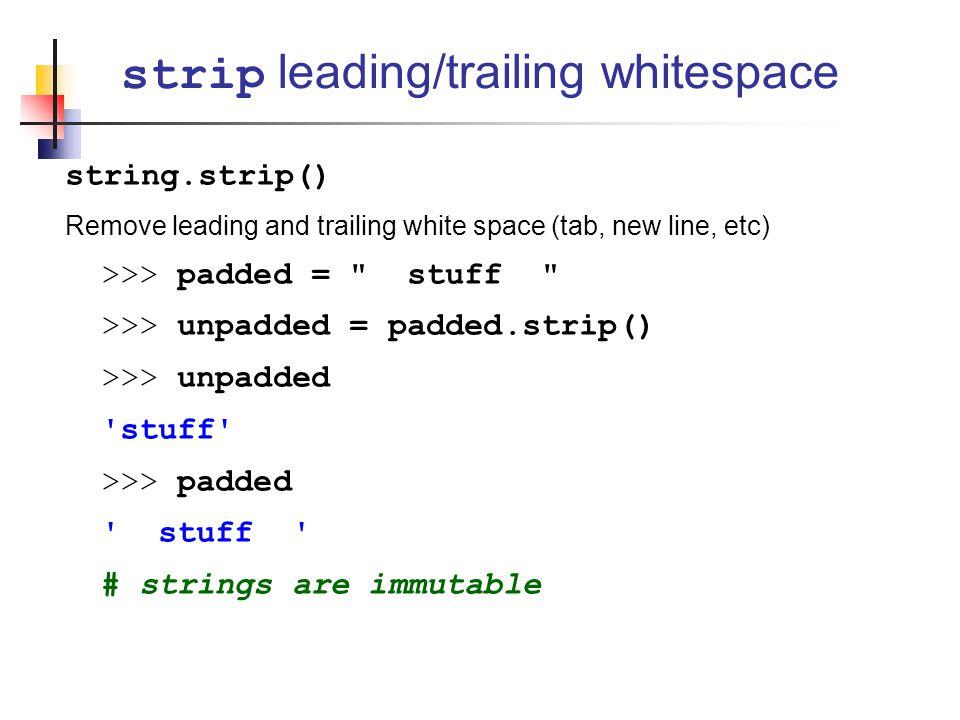 strip leading/trailing whitespace