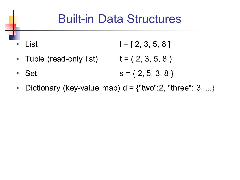 Built-in Data Structures