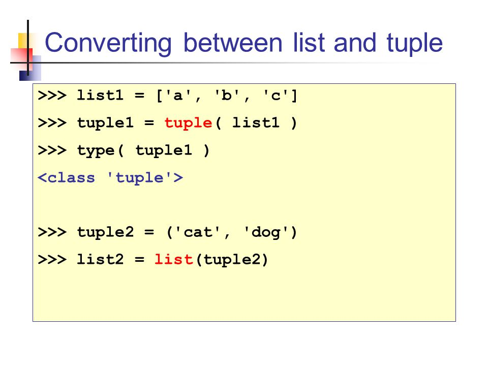 Converting between list and tuple