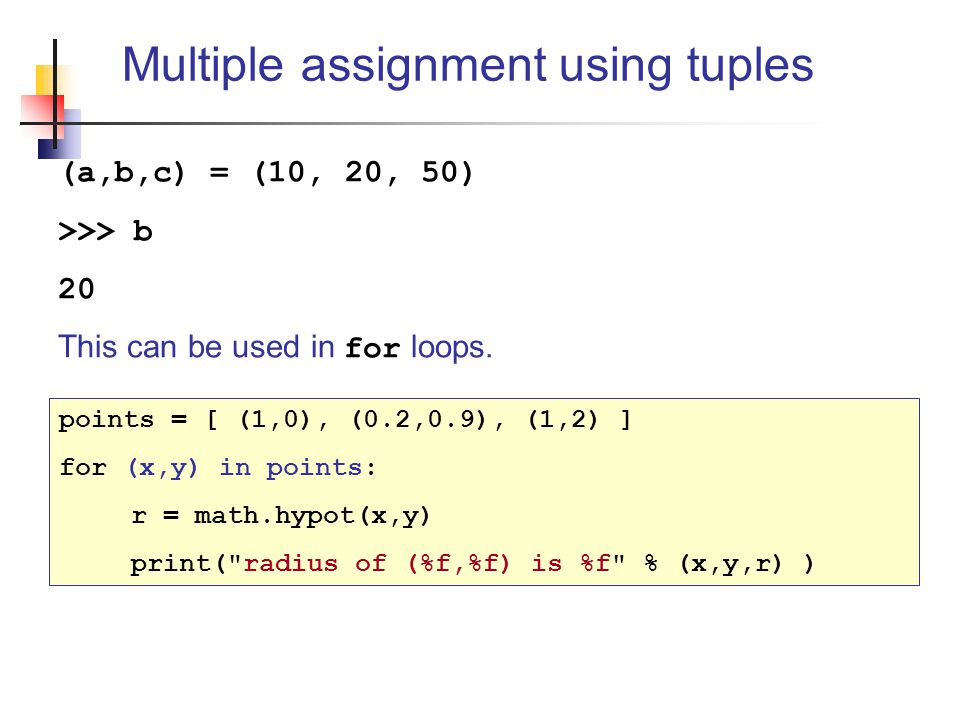 Multiple assignment using tuples