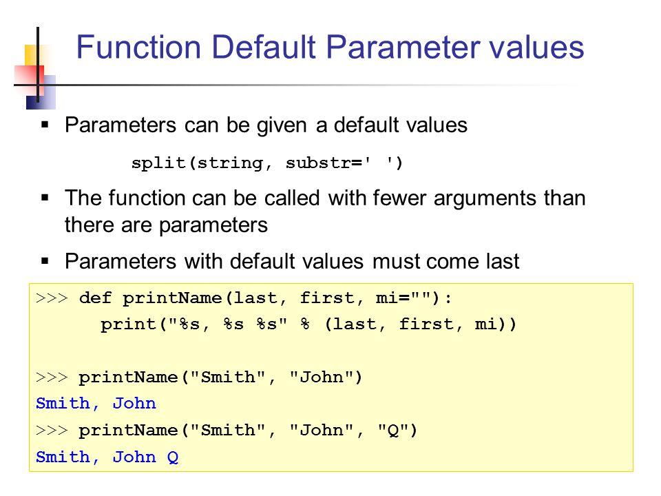 Function Default Parameter values