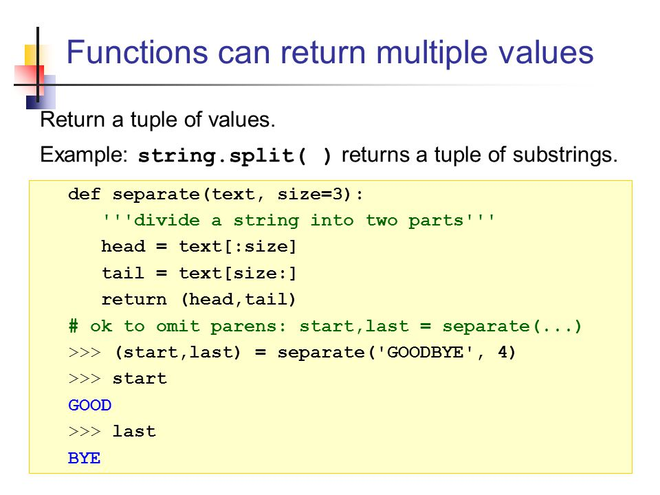 Functions can return multiple values