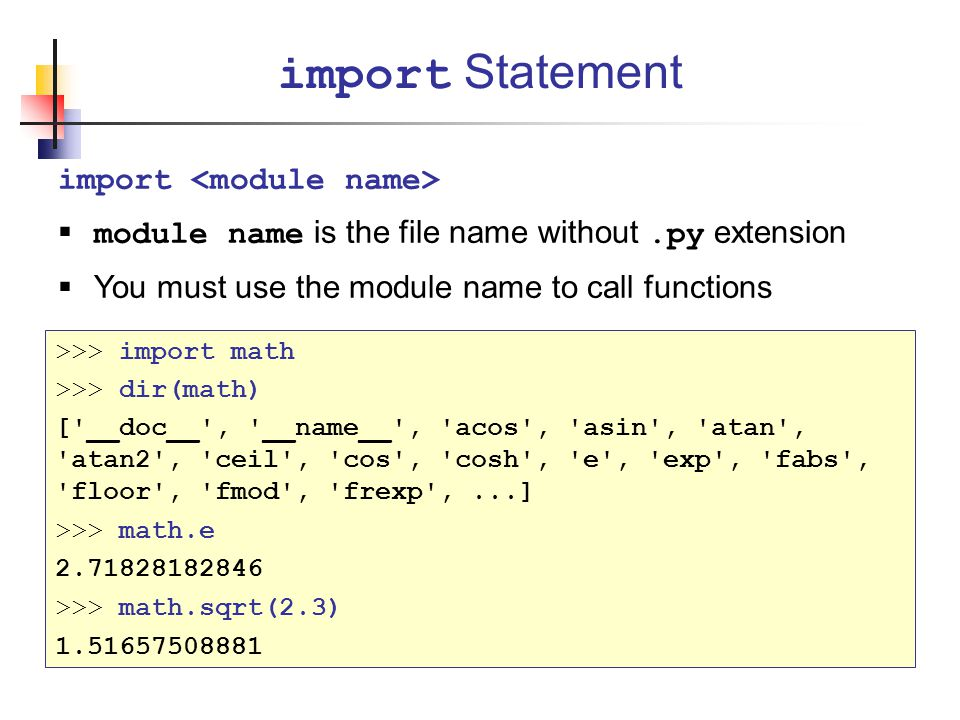 import Statement import <module name>