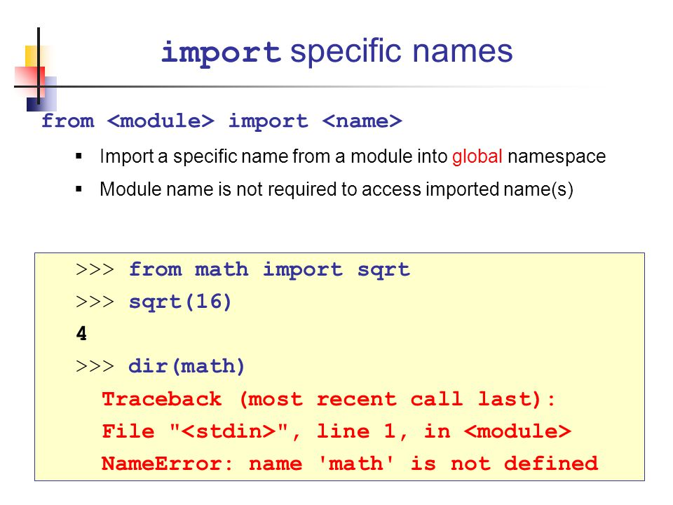 import specific names from <module> import <name>